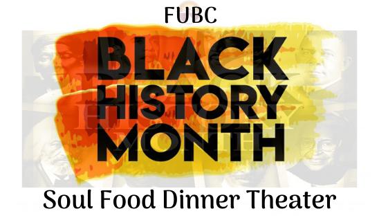 FUBC soul food dinner theater
